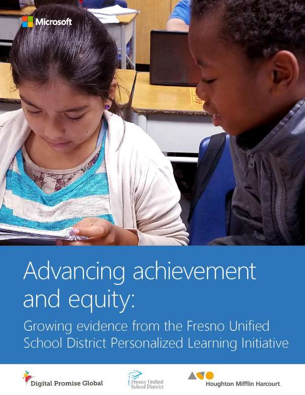 Advancing achievement and equity: Growing evidence from the Fresno Unified School District Personalized Learning Initiative