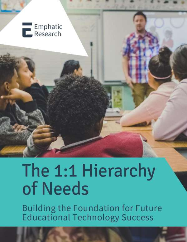 The 1:1 hierarchy of needs: Building the foundation for future educational technology success