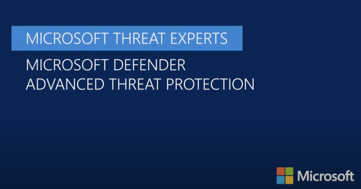 Introducing Microsoft Threat Experts