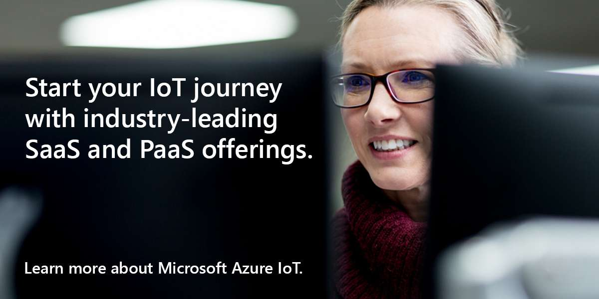 Start your IoT journey with industry-leading SaaS and PaaS offerings. Learn more about Microsoft Azure IoT.