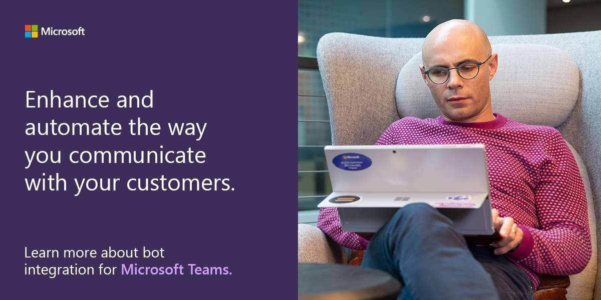 Enhance and automate the way you communicate with your customers. Learn more about bot integration for Microsoft Teams.
